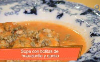 Deliciosa sopa de bolitas de queso con HUAUZONTLE, tamal Tlatlahuiltepec y buñuelos yucatecos.