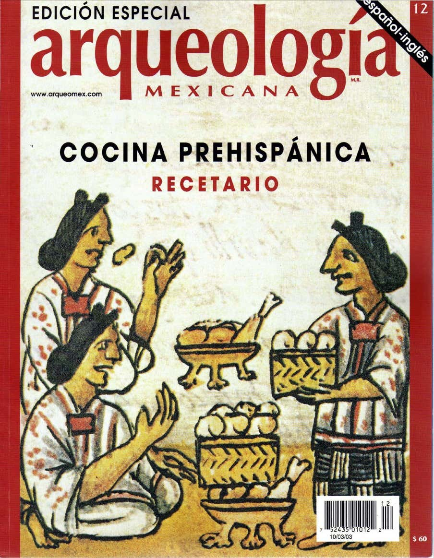 Recetario de Cocina Prehispánica Edición Bilingue.