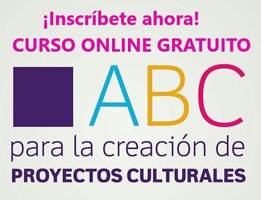 Curso online y gratuito «Creación de Proyectos Culturales» #Aprendamos durante la Cuarentena
