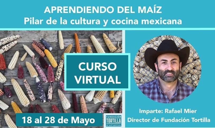 """Ya puedes inscribirte al CURSO """"Aprendiendo del maíz"""" Tortilla de Maíz Mexicana"""