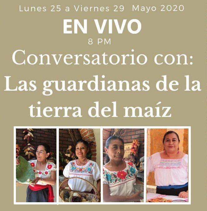Conversatorio con las«Guardianas De La Tierra Del Maíz» a las 20:00 horas