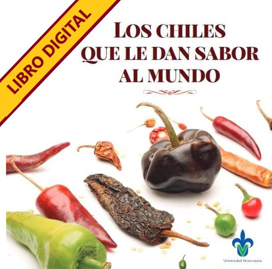 Libro Digital «Los CHILES que le dan sabor al mundo» disponible para descargar en este sitio.