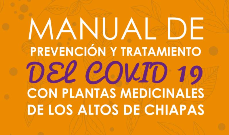 Manual descargable: «Plantas MEDICINALES de Chiapas para fortalecer el sistema inmunológico y prevenir el COVID-19»