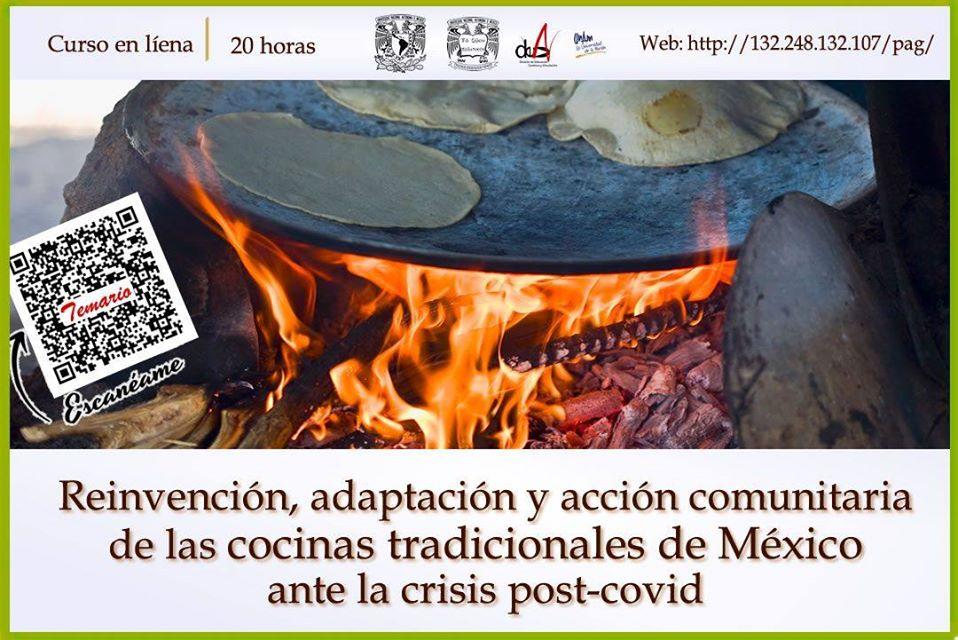 Curso Online «Reinvención, adaptación y acción comunitaria de las #CocinasTradicionales de México ante la crisis post-covid»