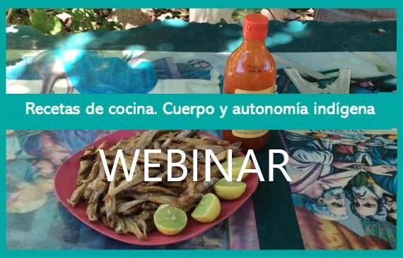 """WEBINAR """"Recetas de cocina. Cuerpo y autonomía indígena"""" – Seminario Permanente de Historia de la Medicina y la Salud Pública"""