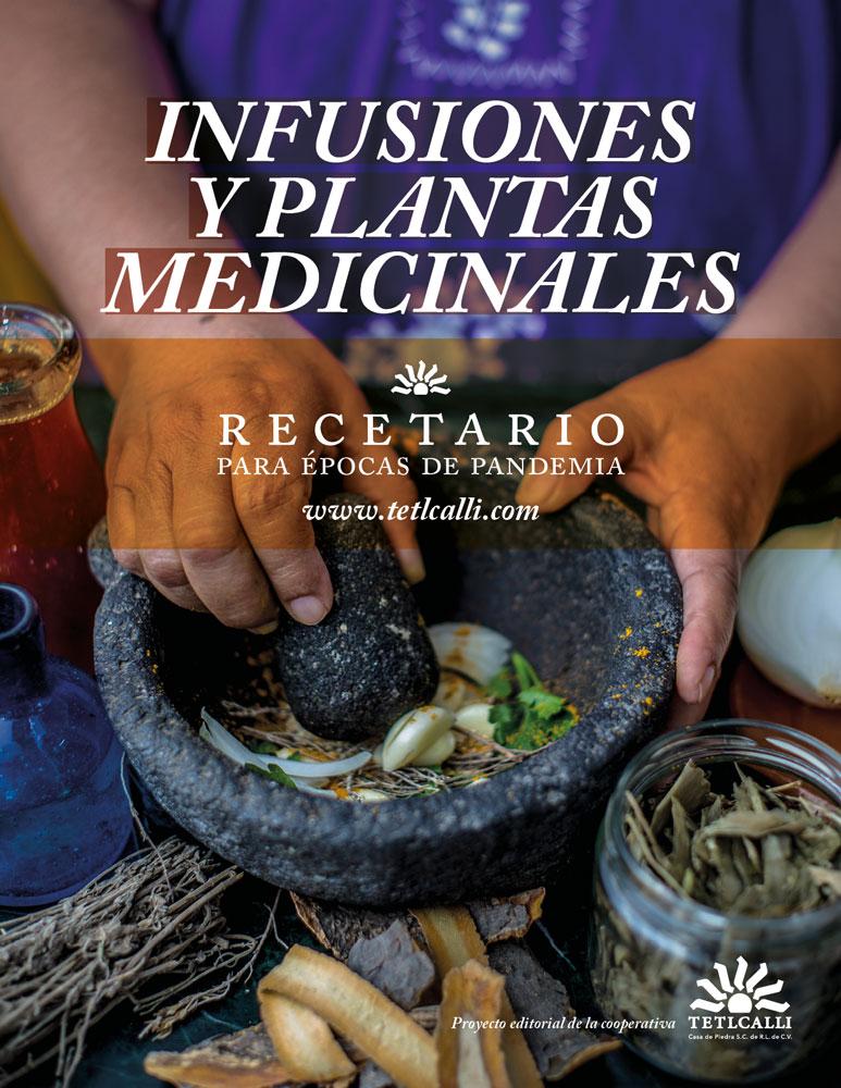 Descarga este «Recetario de Infusiones y Plantas MEDICINALES para épocas de la pandemia COVID-19»