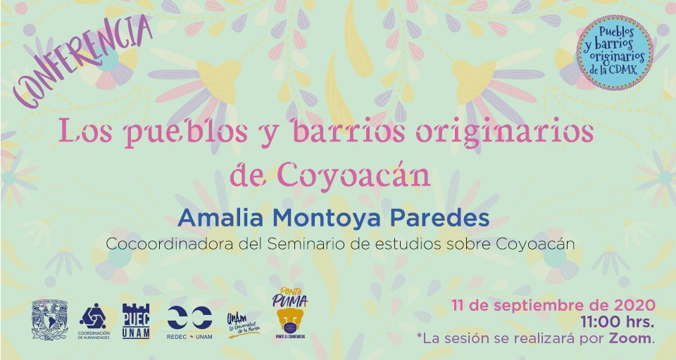 Conferencia «Los pueblos y barrios originarios de Coyoacán» por ZOOM