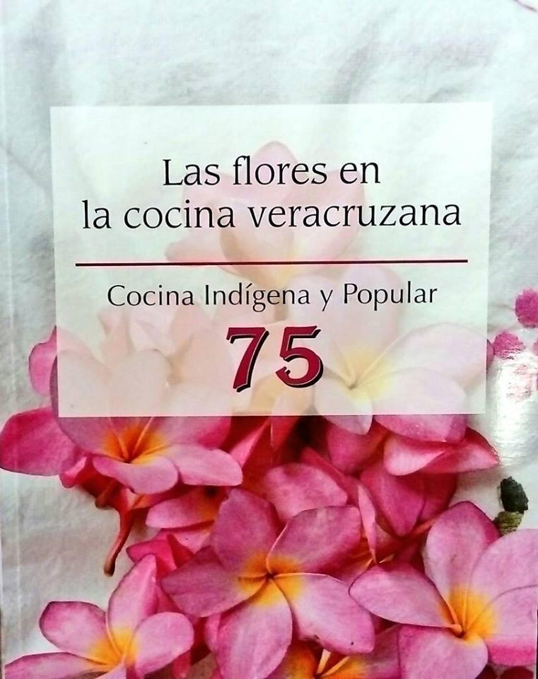 ¡Descarga el recetario «Las FLORES en la cocina veracruzana» !