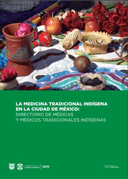 ¡Consulta y descarga el «Directorio de Médicos Tradicionales Indígenas de la Ciudad de México»!
