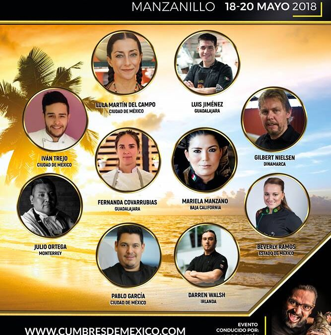 Te invitamos a la Cumbre Nacional Gastronómica en Manzanillo Colima. Mayo 2018